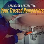 Advantage Contracting: Your Trusted Remodelers